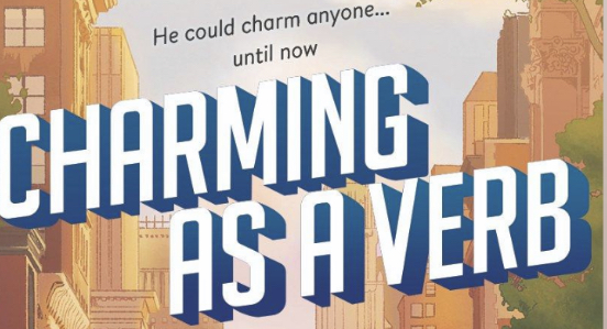 CHARMING AS A VERB Announcement!